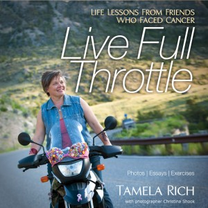 Live Full Throttle, written by Tamela Rich
